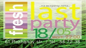 Last Party |Fresh|18/05/12